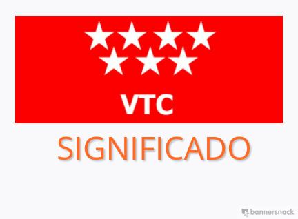VTC Significado