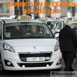 cambios en el examen de taxi 2019