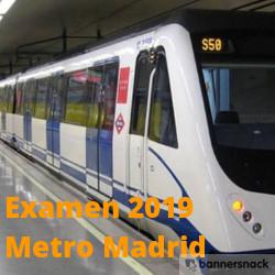 Examen del Metro de Madrid 2019