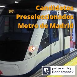 Candidatos Preseleccionados del Metro de Madrid